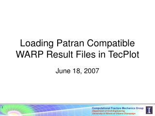 Loading Patran Compatible WARP Result Files in TecPlot