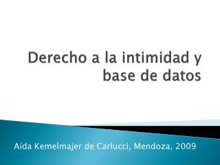 Derecho a la intimidad y base de datos