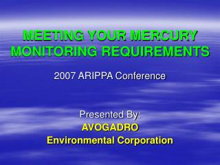 MEETING YOUR MERCURY MONITORING REQUIREMENTS
