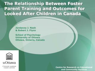 The Relationship Between Foster Parent Training and Outcomes for Looked After Children in Canada