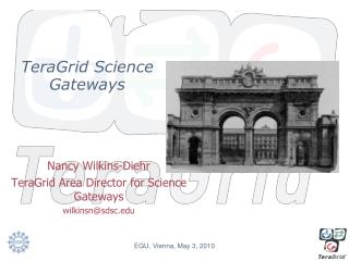 TeraGrid Science Gateways