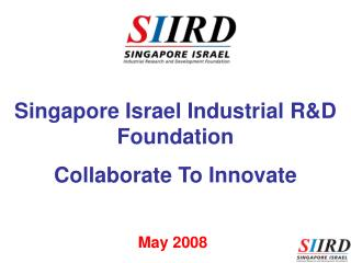 Singapore Israel Industrial R&D Foundation Collaborate To Innovate