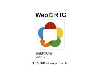 Oct. 5, 2012 – Carolyn Remmler