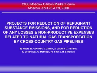 2008 Moscow Carbon Market Forum Moscow, April 28  29, 2008
