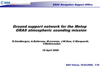 Ground support network for the Metop GRAS atmospheric sounding mission