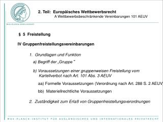 2. Teil:  Europäisches Wettbewerbsrecht A Wettbewerbsbeschränkende Vereinbarungen 101 AEUV