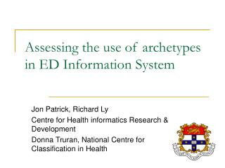 Assessing the use of archetypes in ED Information System