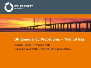 DN Emergency Procedures � Theft of Gas