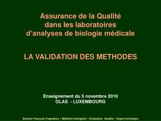 Enseignement du 5 novembre 2010 OLAS  - LUXEMBOURG