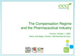 The Compensation Regime and the Pharmaceutical Industry