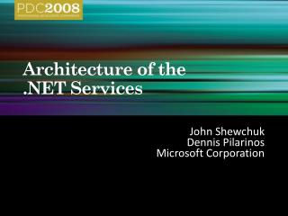 Architecture of the   Services
