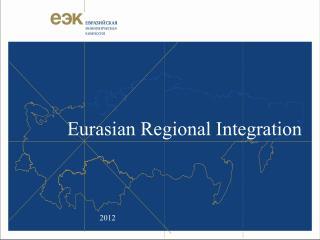 Eurasian Regional Integration