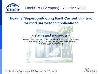 Nexans' Superconducting Fault Current Limiters  for medium voltage applications