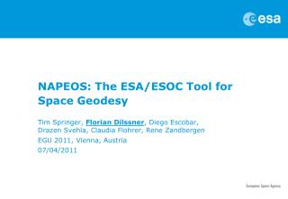 NAPEOS: The ESA/ESOC Tool for Space Geodesy