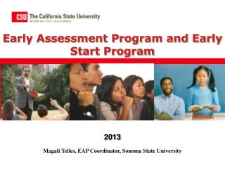 Early Assessment Program and Early Start Program