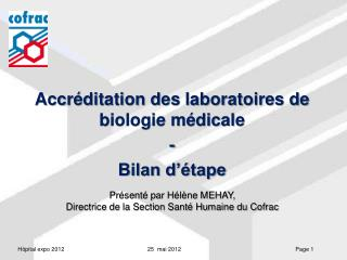Accréditation des laboratoires de biologie médicale - Bilan d'étape