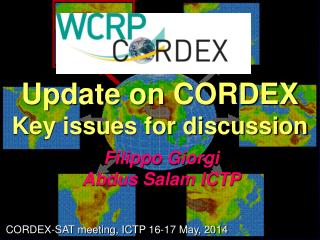 Update on CORDEX Key issues for discussion
