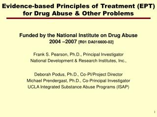 Evidence-based Principles of Treatment (EPT) for Drug Abuse & Other Problems