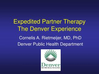Expedited Partner Therapy The Denver Experience