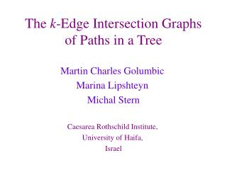 The  k -Edge Intersection Graphs of Paths in a Tree