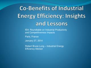 Co-Benefits of Industrial Energy Efficiency: Insights and Lessons