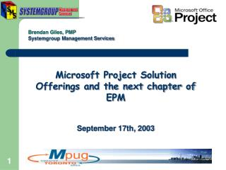 Microsoft Project Solution Offerings and the next chapter of EPM September 17th, 2003