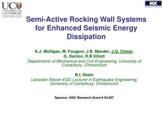 Semi-Active Rocking Wall Systems for Enhanced Seismic Energy Dissipation