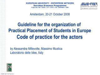 EUROPEAN UNIVERSITY - ENTERPRISE NETWORK Socrates Erasmus Programme