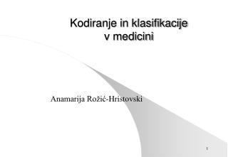 Kodiranje in klasifikacije v medicini