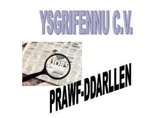 YSGRIFENNU C.V.