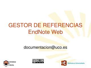 GESTOR DE REFERENCIAS EndNote Web