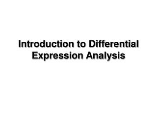 Introduction to Differential Expression Analysis