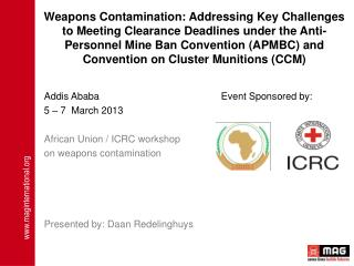 Addis Ababa				Event Sponsored by: 5 – 7  March 2013 African Union / ICRC workshop