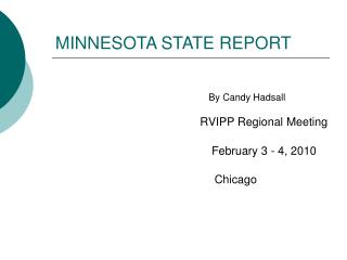 MINNESOTA STATE REPORT