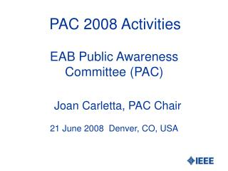 PAC 2008 Activities