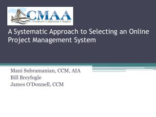 A Systematic Approach to Selecting an Online Project Management System