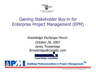 Gaining Stakeholder Buy-in for  Enterprise Project Management (EPM)