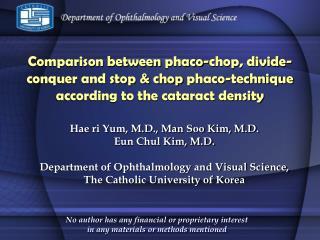 Hae ri Yum, M.D., Man Soo Kim, M.D. Eun Chul Kim, M.D.