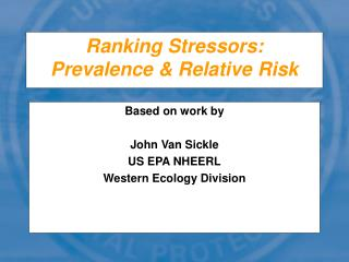Ranking Stressors: Prevalence & Relative Risk