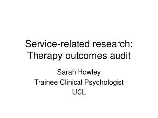 Service-related research: Therapy outcomes audit