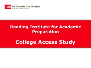 Reading Institute for Academic Preparation College Access Study