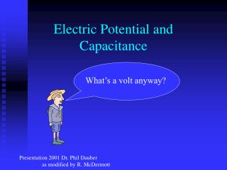 Electric Potential and Capacitance
