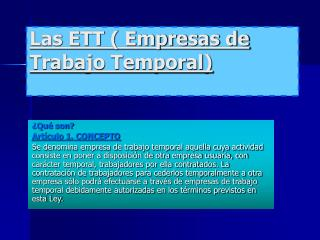 Las ETT ( Empresas de Trabajo Temporal)