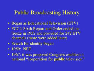 Public Broadcasting History