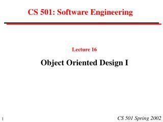 CS 501: Software Engineering