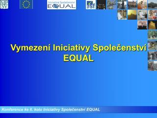 Konference ke II. kolu Iniciativy Společenství EQUAL