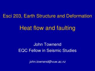 Esci 203,  Earth Structure and Deformation Heat flow and faulting