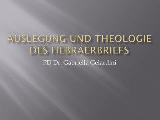 Auslegung und Theologie des Hebräerbriefs