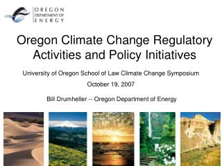 Oregon Climate Change Regulatory Activities and Policy Initiatives