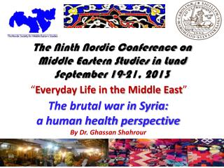 The Ninth Nordic Conference on Middle Eastern Studies in Lund September 19-21, 2013